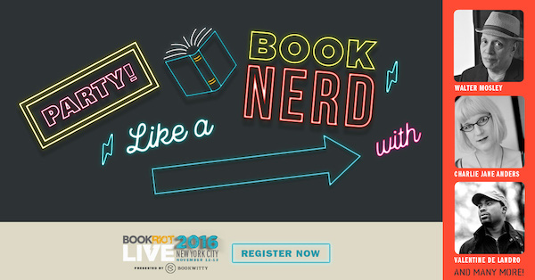 Party Like a Book Nerd at Book Riot Live