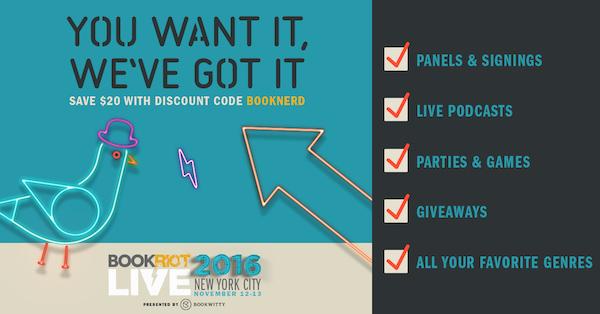 Book Riot Live: You Want It, We've Got It