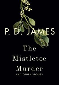 the-mistletoe-murder-and-other-stories-by-p-d-james