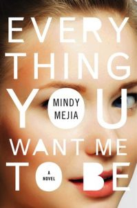 everything-you-want-me-to-be-by-mindy-mejia