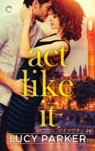 cover of act like it by lucy parker