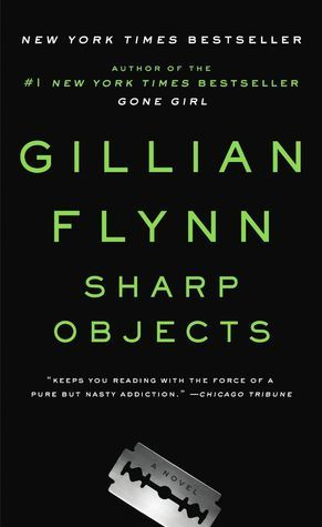 Sharp Objects by Gillian Flynn cover image