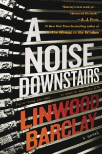 A Noise Downstairs by Linwood Barclay cover image