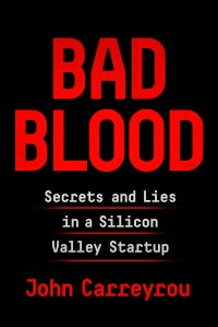 bad blood by john carreyrou cover image