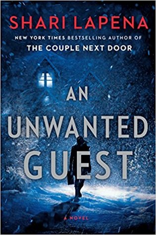An Unwanted Guest by Shari Lapena cover image