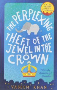 The Perplexing Theft of the JEwel in the Crown by Vaseem Khan cover image