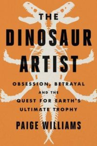 The Dinosaur Artist by Paige Williams cover image