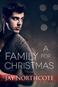 Cover of A Family for Christmas by Jay Northcote