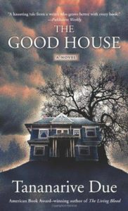 the good house by tanarive due book cover