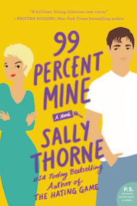 cover of 99 percent mine by sally thorne