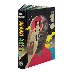 an image of the edition of Anansi Boys positioned upright, showing the spine and front cover. there's a multi-media, collaged illustration of anansi on the front cover.
