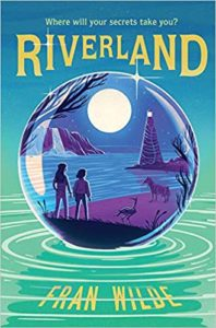 Riverland by Fran Wilde