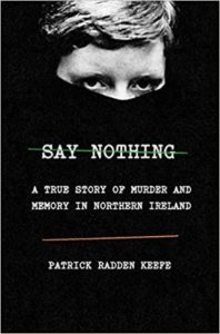 Say Nothing by Patrick Radden Keefe cover image