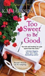 Cover of Too Sweet to be Good by KM Jackson