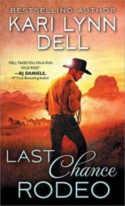Cover of Last Chance Rodeo by Kari Lynn Dell
