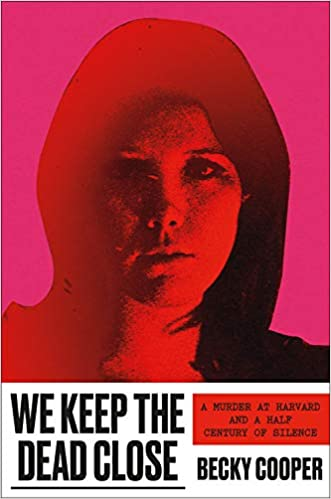 We Keep the Dead Close cover image