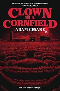 clown in a cornfield adam cesare cover