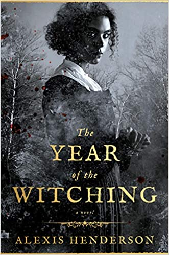 Cover of The Year of the Witching by Alexis Henderson