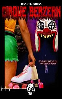 cirque berzerk by jessica guess cover rewind or die
