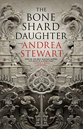 Cover of The Bone Shard Daughter by Andrea Stewart