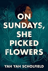 on sundays she picked flowers by yah yah scholfield cover