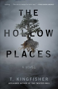 the hollow places by t kingfisher cover