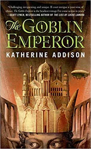 cover of The Goblin Emperor by Katherine Addision