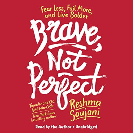 cover image of Brave, Not Perfect by Reshma Saujani