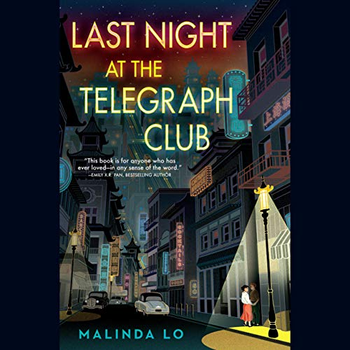 audiobook cover image of Last Night at the Telegraph Club by Malinda Lo