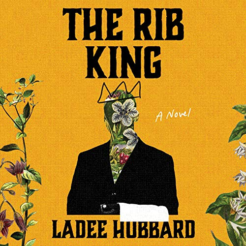 audiobook cover image of The Rib King by Ladee Hubbard