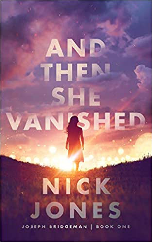cover image of And Then She Vanished by Nick Jones