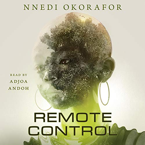 audiobook cover image of Remote Control by Nnedi Okorafor