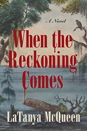cover of When the Reckoning Comes by LaTanya McQueen