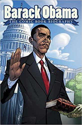 Barack Obama The Comic Book Biography