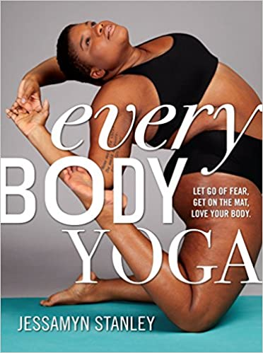 cover image of Every Body Yoga by Jessamyn Stanley