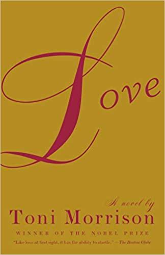 Love by Toni Morrison Book Cover