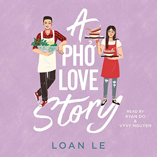 cover image of A Pho Love Story by Loan Le