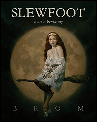 Cover of Slewfoot by Brom