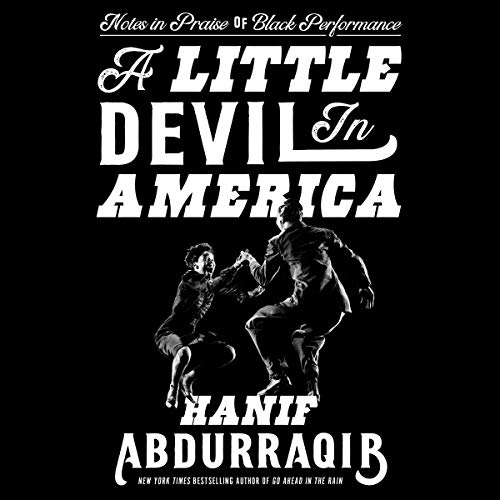 audiobook cover image of A Little Devil in America by Hanif Abdurraqib