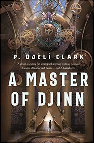 Cover of A Master of Djinn by P. Djèlí Clark