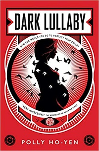 Cover of Dark Lullaby by Polly Ho-Yen