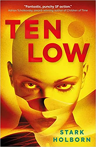 Cover of Ten Low by Stark Holborn