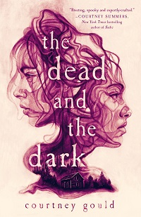 cover of the dead and the dark by courtney gould