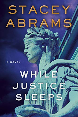 cover of while justice sleeps by stacey abrams