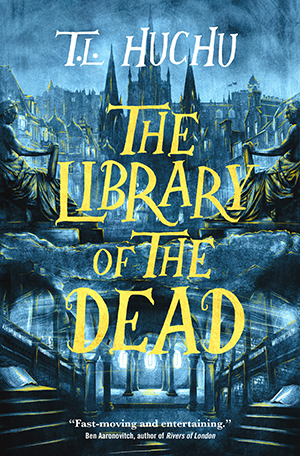 cover image of The Library of the Dead by T. L. Huchu
