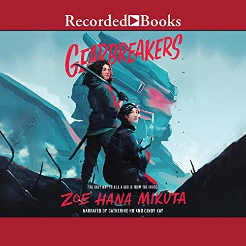 audiobook cover image of Gearbreakers, Book 1 by Zoe Hana Mikuta
