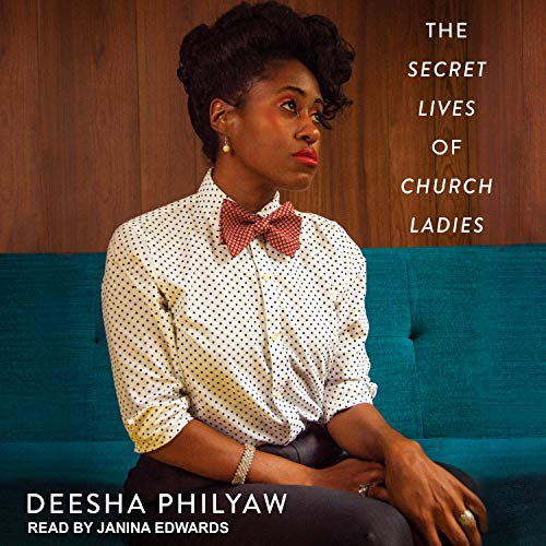 audiobook cover image of The Secret Lives of Church Ladies by Deesha Philyaw