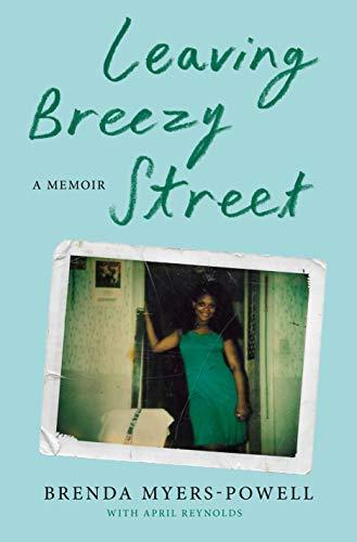 cover of Leaving Breezy Street: A Memoir by Brenda Myers-Powell