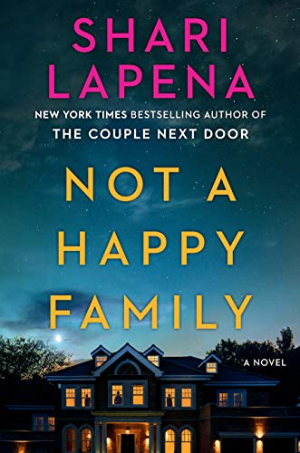 cover of Not a Happy Family by Shari Lapena