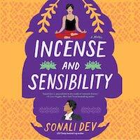 audiobook cover image of Incense and Sensibility by Sonali Dev